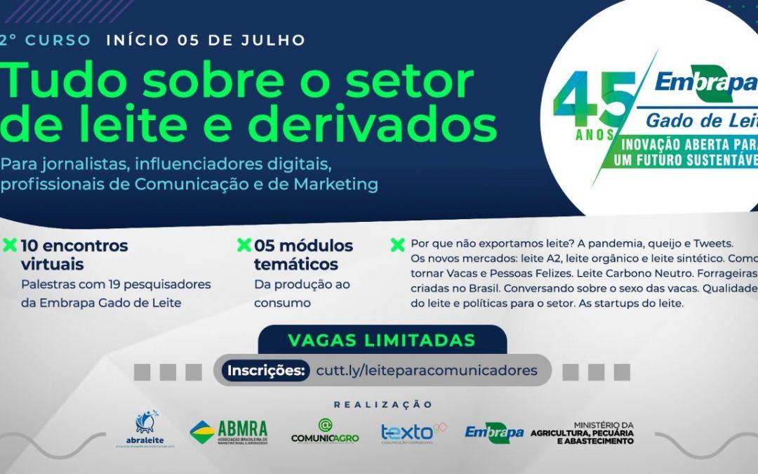 """Em julho, Embrapa realiza II Curso """"Tudo que você sempre quis entender sobre a Cadeia do Leite"""" para profissionais de comunicação e marketing"""