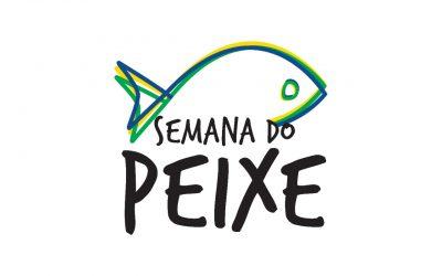 Peixe BR e campanha Coma Mais Peixe apoiam Semana do Peixe
